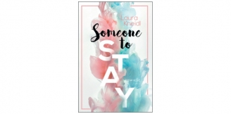 """""""Someone to stay"""" Laura Kneidl"""